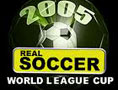 RealSoccer2005WorldLeagueCup