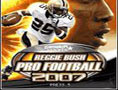 ReggieBushProFootball2007